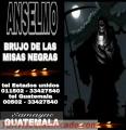 ANSELMO, EL BRUJO DE LAS MISAS NEGRAS EN GUATEMALA (00502) 33427540
